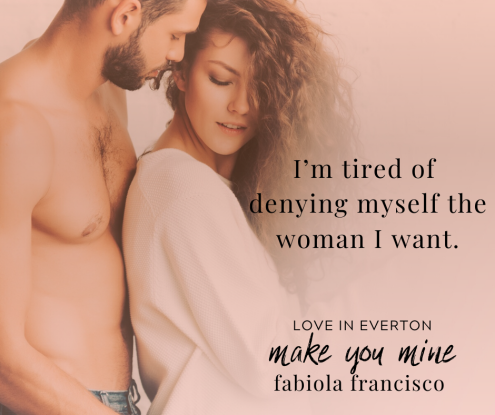 make you mine fabiola francisco kindle unlimited